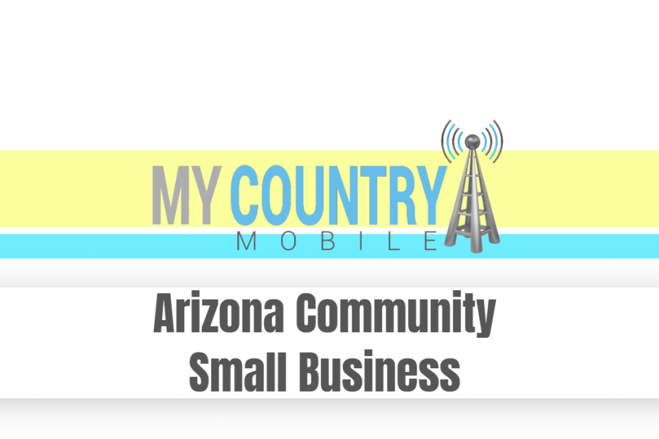 Arizona Community small business - My Country Mobile