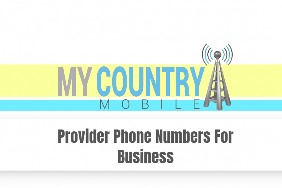 Provider Phone Numbers For Business - My Country Mobile
