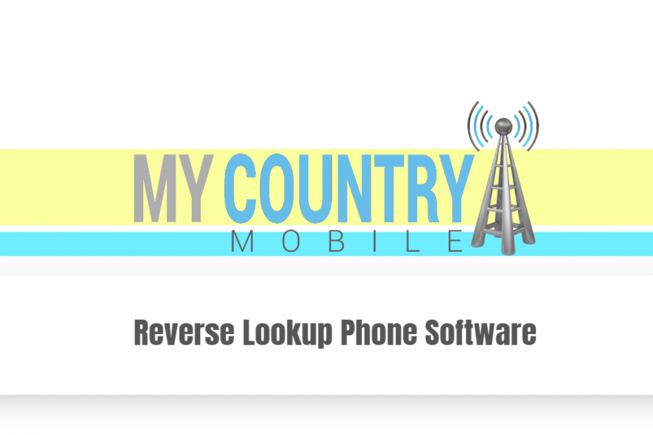 Reverse Lookup Phone Software - My Country Mobile