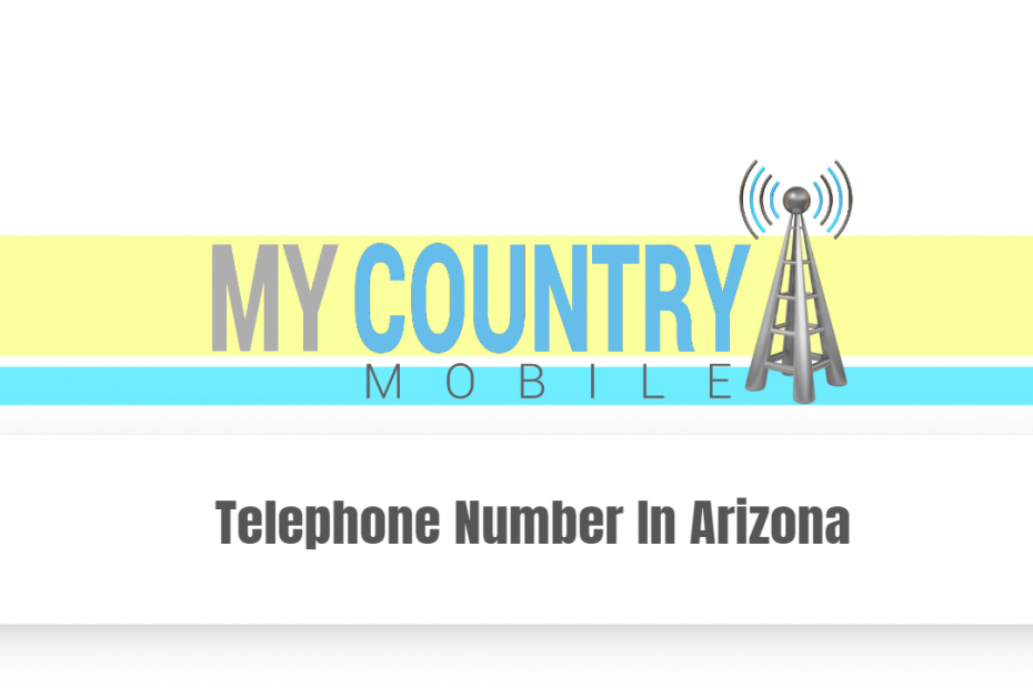 Telephone Number In Arizona - My Country Mobile