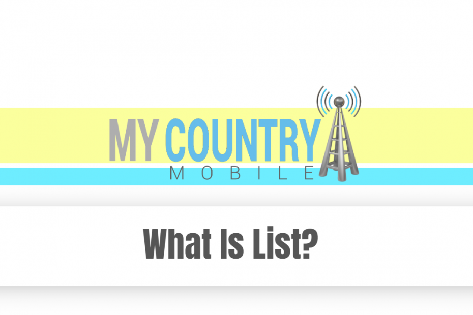 What Is List? - My Country Mobile