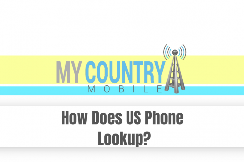 How Does US Phone Lookup? - My Country Mobile