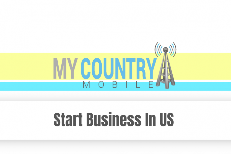 Start Business In US - My Country Mobile