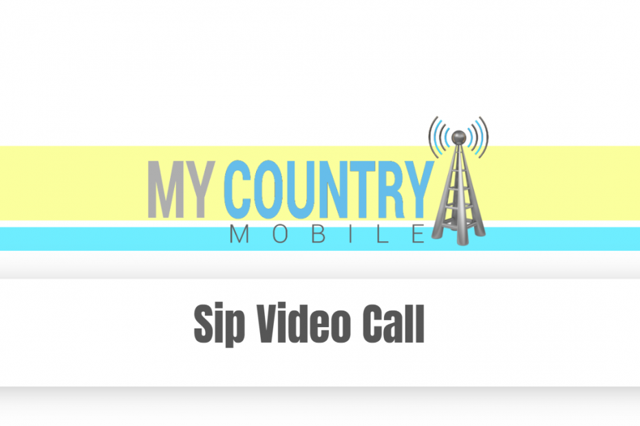 Sip Video Call - My Country Mobile