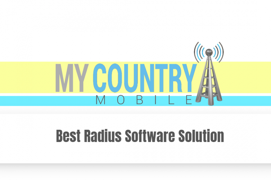 Best Radius Software Solution - My Country Mobile