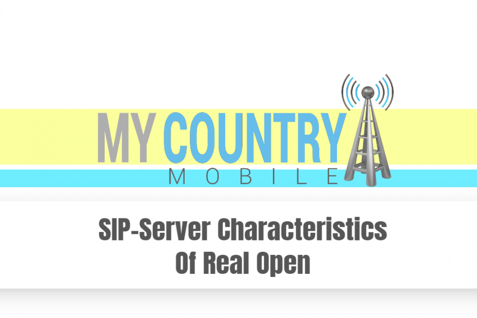 SIP-Server Characteristics Of Real Open - My Country Mobile