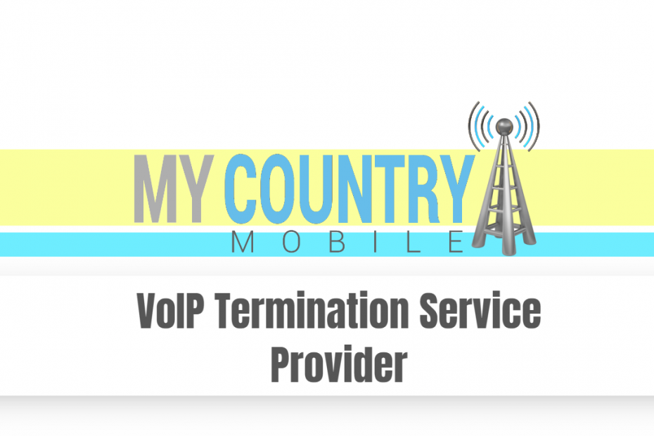 VoIP Termination Service Provider - My Country Mobile